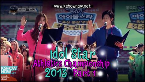 2013 Idol Star Athletics Championship (Eng-sub - FULL ...